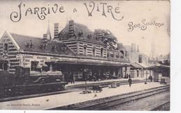 [35] Ille Et Vilaine Vitré J'arrive A Vitré Bon Souvenir Train En Gare - Vitre