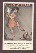 Publicitaire La Digoinite Poterie Culinaire à émail Sans Plomb Illustrée Par Poulbot - Enfant Fille Gamine + VIGNETTE - Poulbot, F.