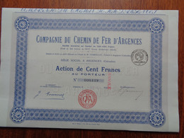 FRANCE - 14 - ARGENCES 1921 - CIE DU CHEMIN DE FER D'ARGENCES - ACTION DE 100 FRS - Non Classés