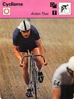 CYCLISME: CYCLISTE : FICHE EDITION RENCONTRE:ANTON TKAC - Cycling