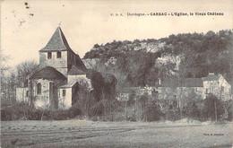 24 DORDOGNE L'Eglise Et Le Vieux Chateau De CARSAC - Altri Comuni