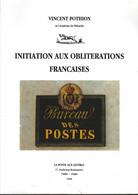 INITIATION AUX OBLITERATIONS FRANCAISES POTHION 1996 - Filatelia E Storia Postale