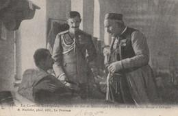 Conflit Européen - Visite Du Roi De Monténegro à L'hopital De La Croix-Rouge à Cettigne - Personnages
