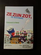Ze Zijn Zot, Die Heistenaars - Carnaval - Knokke - 2012 - Heist