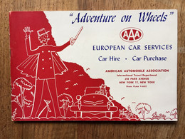 American Automobile Association: Adventure On Wheels. European Car Services, 1954, Illustrated. - Europe