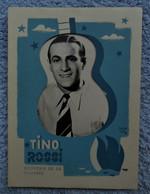 """Photo Acteur-chanteur/ Tino Rossi Avec Pochette """"Spectacles Maison Bleue"""" Rue Du Midi, Bruxelles - Personalità"""