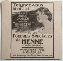 PUB 1916 POUDRES SPECIALES DE HENNE HENNEXTRE PARFUMERIE FINE H. CHABRIER PASSAGE JOUFFROY PARIS - Non Classificati