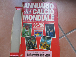 ANNUARIO Del CALCIO MONDIALE 1995 1996 I Libri Della GAZETTA Dello SPORT Soccer Football - Non Classificati