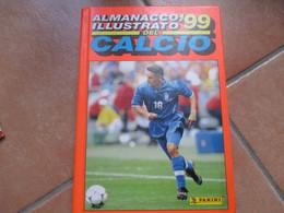 ALMANACCO ILLUSTRATO Del CALCIO 1999 Edizioni Panini Cartonata Copertina Foto Roberto BAGGIO - Non Classificati