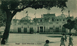 FIUGGI - FROSINONE - 1924 - GRAND HOTEL - CAFFE E TEATRO THEATER  TEATRO THEATER  Theatrecollection - Unclassified