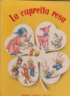"""LIBRO EDITRICE """" PICCOLI """"  .  COLLANA  QUADRIFOGLIO :  LA CAPRETTA  ROSA -  TAVOLE DI MARIAPIA - Teenagers & Kids"""