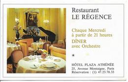 RESTAURANT LE REGENCE PLAZA ATHENEE AVENUE MONTAIGNE PARIS - Visiting Cards