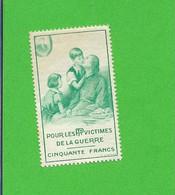 Erinnophilie Vignette Verte Pour Les PTT Victimes De La Guerre 50 F   ....G - Unclassified