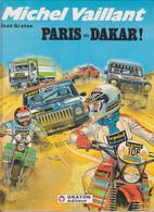 "Michel VAILLANT   ""Paris  Dakar  ""   N°41  De Jean GRATON   GRATON EDITEUR - Michel Vaillant"