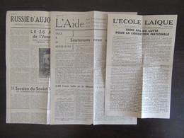 Guerre 39-45 - 3 Journaux Datés Février, Mars Et Avril 1944 : L'Aide, Russie D'Aujourd'hui, L'Ecole Laïque - Historical Documents