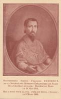 Religion - Missions Etrangères Paris - Monseigneur Berneux - Château-du-Loir 1814 Mort Exécuté Corée 1866 - Sin Clasificación