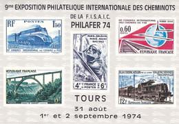 Exposition Philatélique Des Cheminots - TOURS : 31 Aout 1974 - Non Classificati
