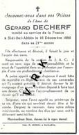MILITAIRE- Gérard DECHERF , Responsable J.A.C. De Bailleul, + Le 16/12/1956 à Sidi Bel Abbès , à 21 Ans , Imp. Bailleul - Obituary Notices