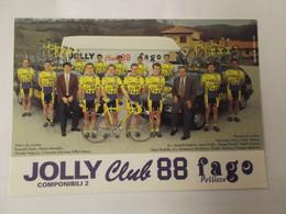 Team Jolly Club 88 - 1992 - Tonetti, Mariuzzo, Steiger, ..... - Cycling