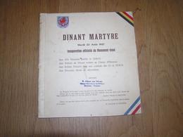 DINANT MARTYRE Mardi 23 Août 1927 Inauguration Officielle Du Monument Elevé Régionalisme Dinant Guerre 14 18 - Oorlog 1914-18