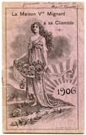 Fascicule Publicitaire.calendrier Année 1906.huile D'olive De Provence.Maison Vve Mignard Propriétaire à Salon. - Publicités