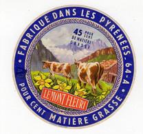 Fev21  64008  étiquette  Fromage  Des Pyrénnées - Formaggio
