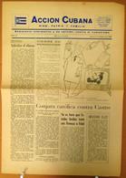 BP-321 CUBA ESPAÑA ANTICOMMUNIST NEWSPAPER ACCION CUBANA ESPAÑA PRINTING 31/MAR/1960. - [4] Themes