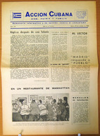 BP-322 CUBA ESPAÑA ANTICOMMUNIST NEWSPAPER ACCION CUBANA ESPAÑA PRINTING 20/OCT/1960. - [4] Themes