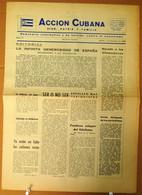BP-325 CUBA ESPAÑA ANTICOMMUNIST NEWSPAPER ACCION CUBANA ESPAÑA PRINTING 1/DIC/1960. - [4] Themes