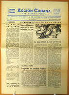 BP-328 CUBA ESPAÑA ANTICOMMUNIST NEWSPAPER ACCION CUBANA ESPAÑA PRINTING 23/FEB/1961. - [4] Themes
