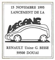 MEGANE RENAULT 1995 - LANCEMENT DE LA VOITURE AUTOMOBILE AU USINE BESSE A DOUAI NORD,  CACHET 1ER JOUR DU LANCEMENT..... - Coches