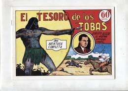 Facsimil: Roberto Alcazar Y Pedrin Numero 004: El Tesoro De Los Tobas - Unclassified