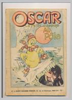 OSCAR Le Petit Canard  Au Pôle Nord N° 7 Par Mat  Société Parisienne D'édition  Bande Dessinée - Oscar