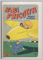 BIBI FRICOTIN Pilote D'essai N° 32 Scenario De Lortac Dessins De P. Lacroix  Société Parisienne D'édition Les Beaux * - Bibi Fricotin