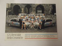 Team G.S. Brescialat - Refin 1994 - Vanderaerden, Bordolani, Luna, Roscioli, Milesi, .... - Cycling