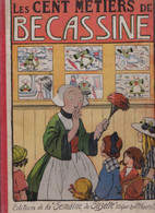 """1923  Album E.O. """" Les  100 Métiers De Bécassine  """"  La Semaine De Suzette  Texte Gaumery Illus. Pinchon - Bécassine"""