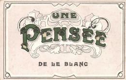 UNE PENSEE DE LE BLANC (carte Avec Des Blessures) - Le Blanc