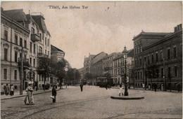 Tilsit - Am Hohen Tor - Ostpreussen