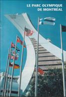 Canada Brochure Le Parc Olympique De Montreal (LAR10-33) - Otros