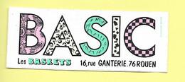 AUTOCOLLANT STICKER ADHÉSIF - MAGASIN BASIC - LES BASKETS - 16 RUE GANTERIE 76 ROUEN - Autocollants