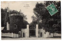 CPA 76 - ANGERVILLE BAILLEUL (Seine Maritime) - 681. Entrée Du Château - Otros Municipios