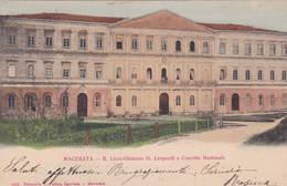 MACERATA - CARTOLINA - R. LICEO-GINNASIO G. LEOPARDI E CONVITTO NAZIONALE - VIAGGIATA PER FIRENZE - Macerata
