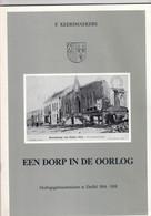 DUFFEL - Een Dorp In De Oorlog - F. Keersmaekers - Oorlogsgebeurtenissen Te Duffel 1914-1918 - Ed. 1989 (U859) - Other