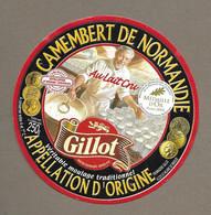 ETIQUETTE De FROMAGE.. CAMEMBERT De NORMANDIE.. GILLOT.. Fromagerie à St HILAIRE De BRIUOZE (61).. Médaille OR 2005 - Formaggio