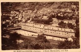N° 6072 Z -cpa Bort Les Orgues -l'école Marmontel- - Otros Municipios