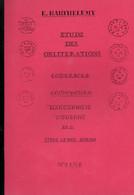 Etude Des Oblitérations Courriers Convoyeurs - Filatelia E Storia Postale