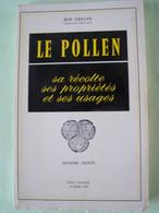 """L'AGRICULTURE. L'APICULTURE. LES PLANTES. LE POLLEN. SA RECOLTE, SES PROPRIETES ET SES USAGES. 100_1701TRC""""a"""" - Sonstige"""
