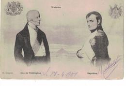 Duc De Wellington, Napoléon.  Càd Waterloo 1909 - Historia