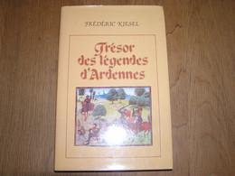 TRESOR DES LEGENDES D' ARDENNES Kiesel Régionalisme Ardenne Orval 4 Fils Aymon Fées Tchalette Mousny Nassogne Mogimont - België