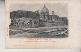 Loreto (Ancona) - Basilica Santa Casa - Parte Posteriore Col Bastione E Le Mura / Non Viaggiata Piega - Ancona